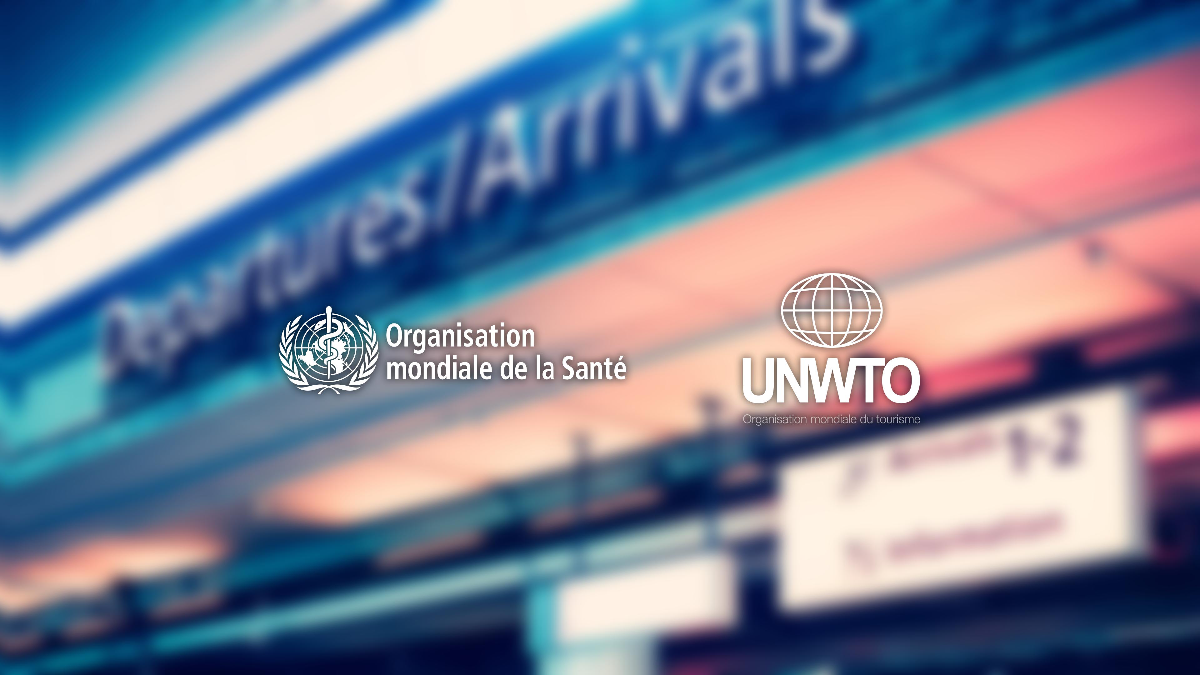 Déclaration commune sur le tourisme et le COVID-19 -  L'OMT et l'OMS