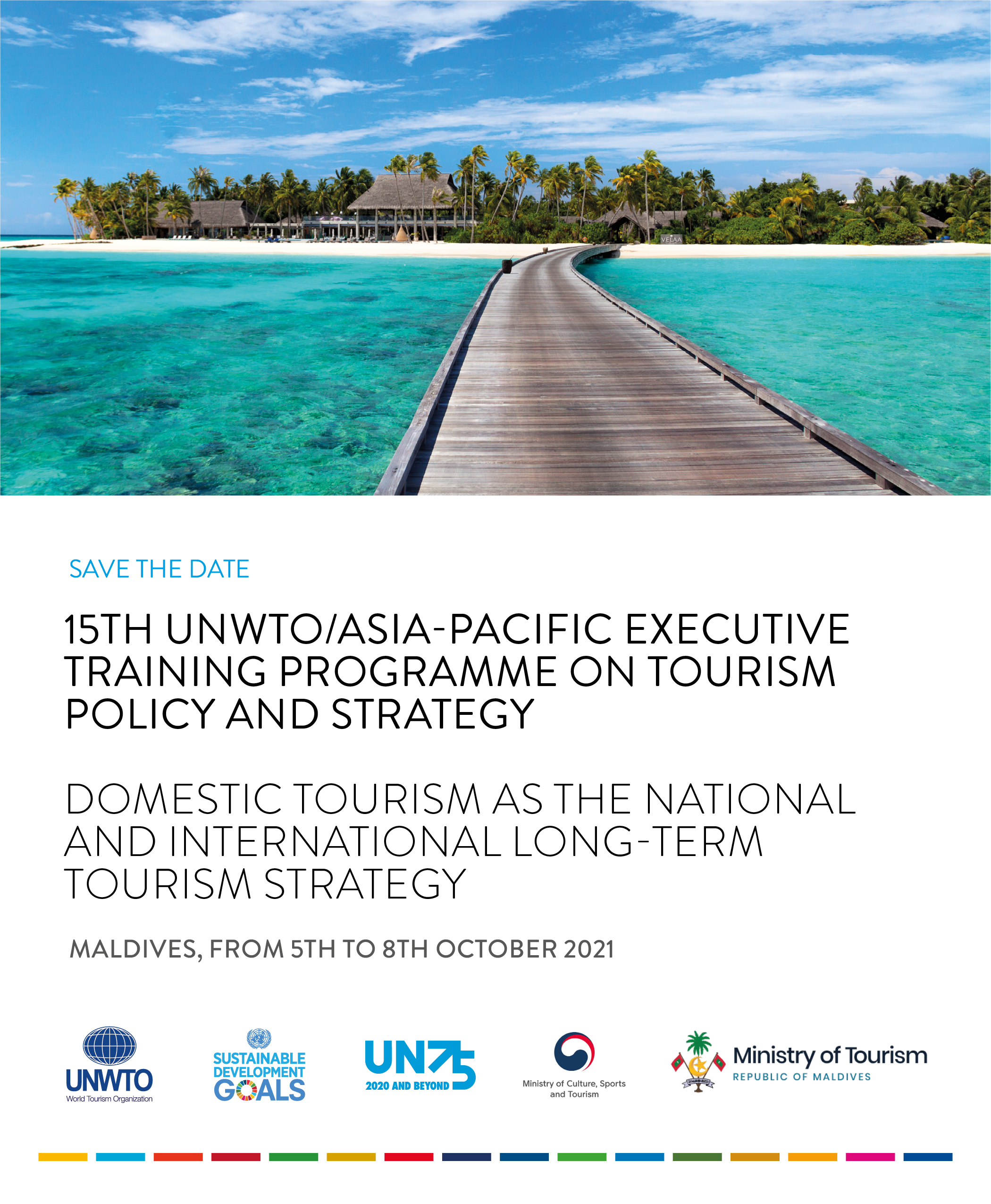 Save The Date: The 15th UNWTO Asia/Pacific Executive Training Programme on Tourism Policy and Strategy