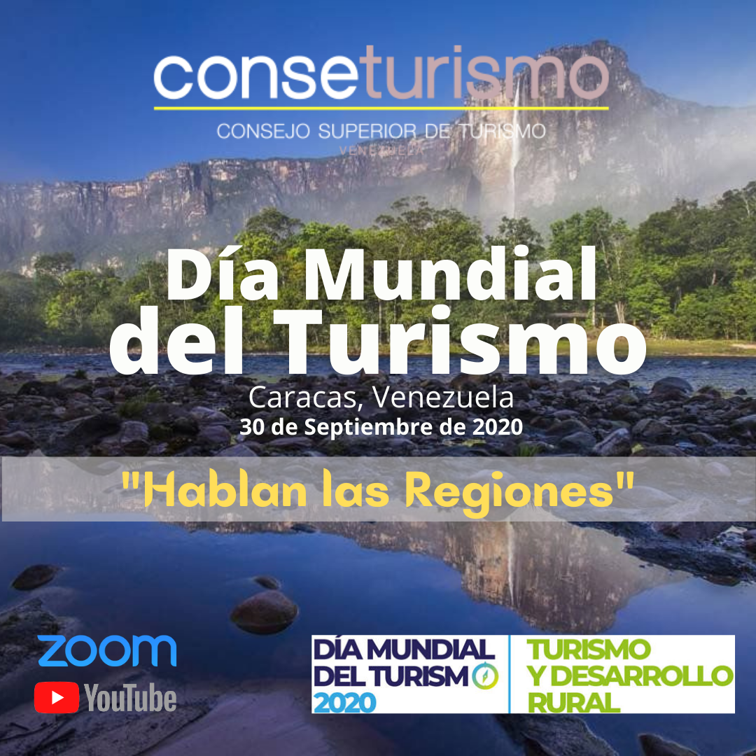 """Día Mundial del Turismo 2020, Caracas, Venezuela: """"Hablan Las Regiones"""""""