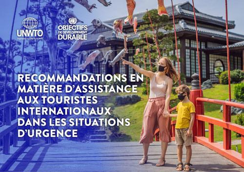Recommandations en matière d'assistance aux touristes internationaux dans les situations d'urgence