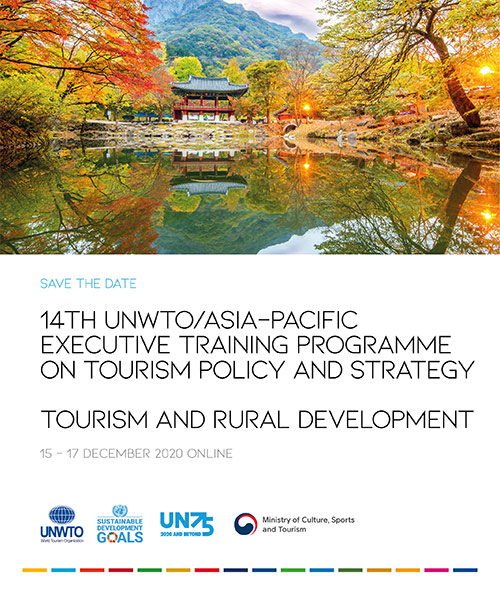 Save The Date: The 14th UNWTO Asia/Pacific Executive Training Programme on Tourism Policy and Strategy
