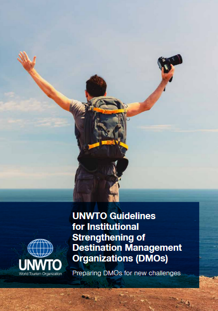 UNWTO Guidelines for Institutional Strengthening of Destination Management Organizations (DMOs)