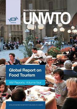 Affiliate Members Global Report, Volume 4 – Global Report on Food Tourism
