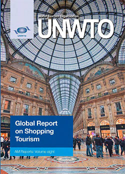 Affiliate Members Global Report, Volume 8 – Global Report on Shopping Tourism