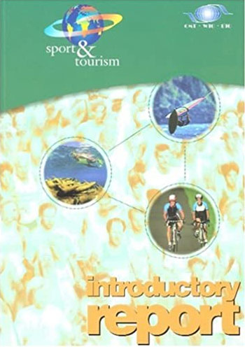 Sport and Tourism – Introductory Report