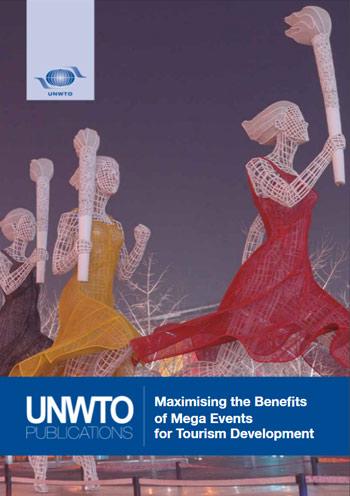 Maximizing the Benefits of Mega Events for Tourism Development