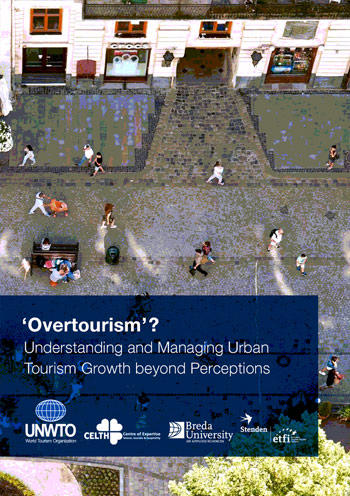 'Overtourism'? – Understanding and Managing Urban Tourism Growth beyond Perceptions