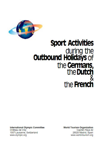 Sport Activities during the Outbound Holidays of the Germans, the Dutch & the French