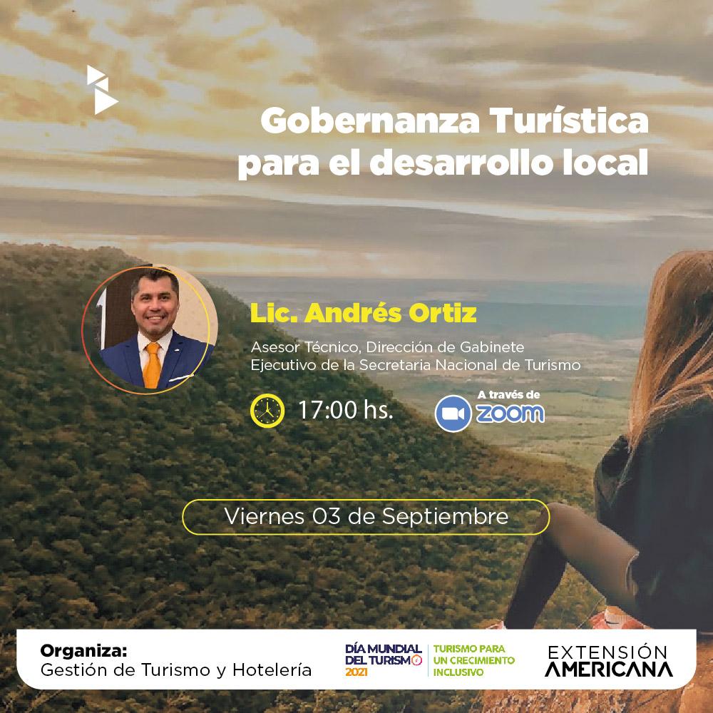 Webinar: Gobernanza Turística para el desarrollo local - Disertante: Lic. Andrés Ortiz