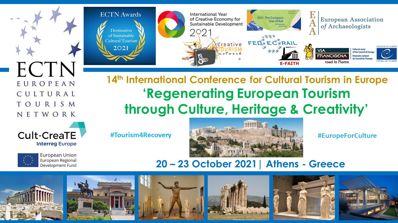 Regenerating Tourism through Culture, Heritage and Creativity - ECTN Conference & Awards ceremony