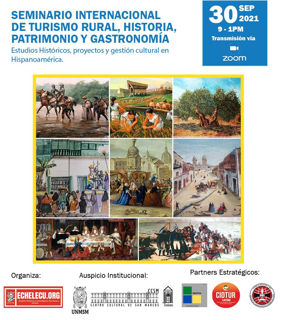 Seminario Internacional de Turismo Rural, Historia, Patrimonio y Gastronomía