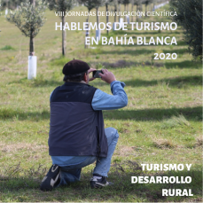 Hablemos de Turismo en Bahía Blanca VIII Edición