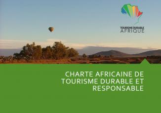 LA CHARTE AFRICAINE DE TOURISME DURABLE ET RESPONSABLE