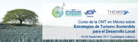 "SCHOLARSHIPS for the UNWTO regional course in Mexico on ""Strategies of Sustainable Tourism for Local Development"""
