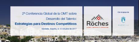 2ª Conferencia Global de la OMT sobre Desarrollo de Talento: Estrategias para Destinos Competitivos