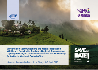 Workshop on Communications and Media Relations on Wildlife and Sustainable Tourism and Regional Conference on Capacity Building on Tourism Development and Biodiversity Protection in West and Central Africa