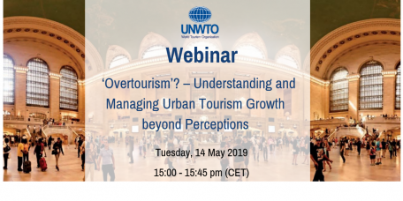 UNWTO Webinar on 'Overtourism'? – Understanding and Managing Urban Tourism Growth beyond Perceptions