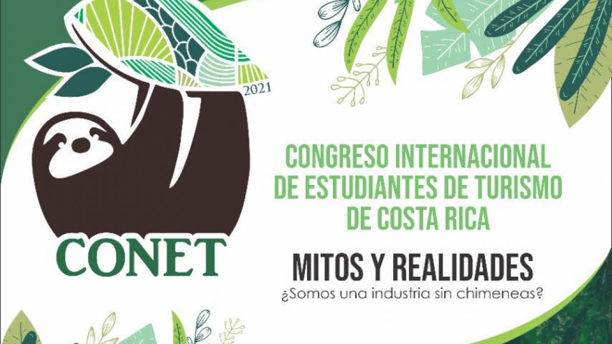 Congreso Internacional de Estudiantes de Turismo de Costa Rica 2021: Mitos y Realidades ¿Somos una industria sin chimeneas?