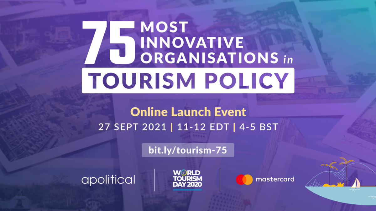 Top 75 Most Innovative Organisations in Tourism Policy: Launch Event