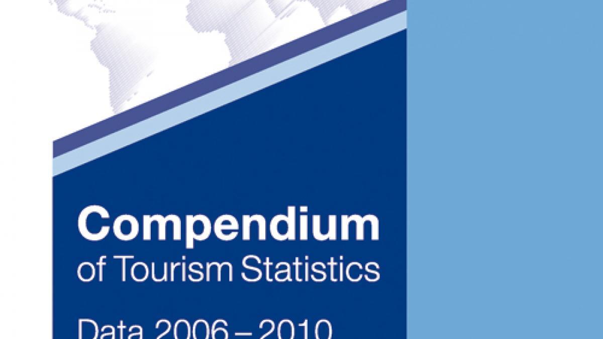 Compendium of Tourism Statistics, 2012 Edition
