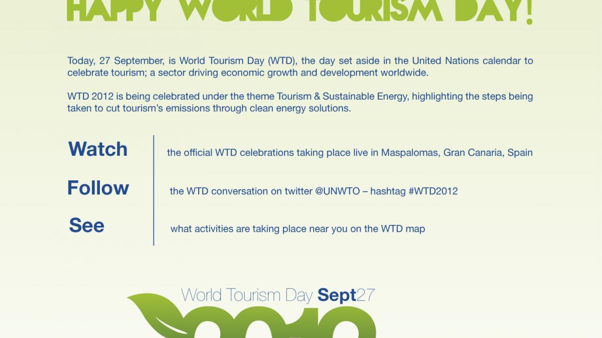 HAPPY WORLD TOURISM DAY 2012