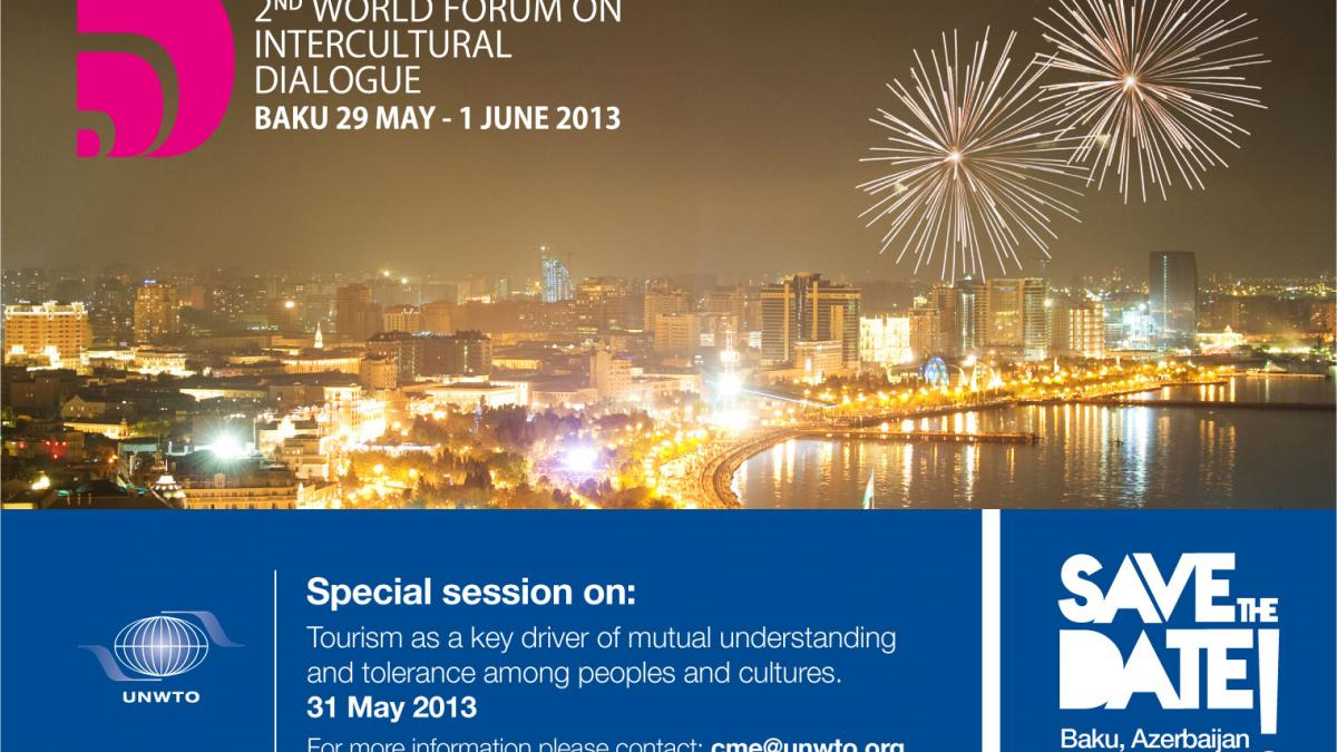 Special session on: Tourism as a key driver of mutual understanding and tolerance among peoples and cultures, 31 May 2013
