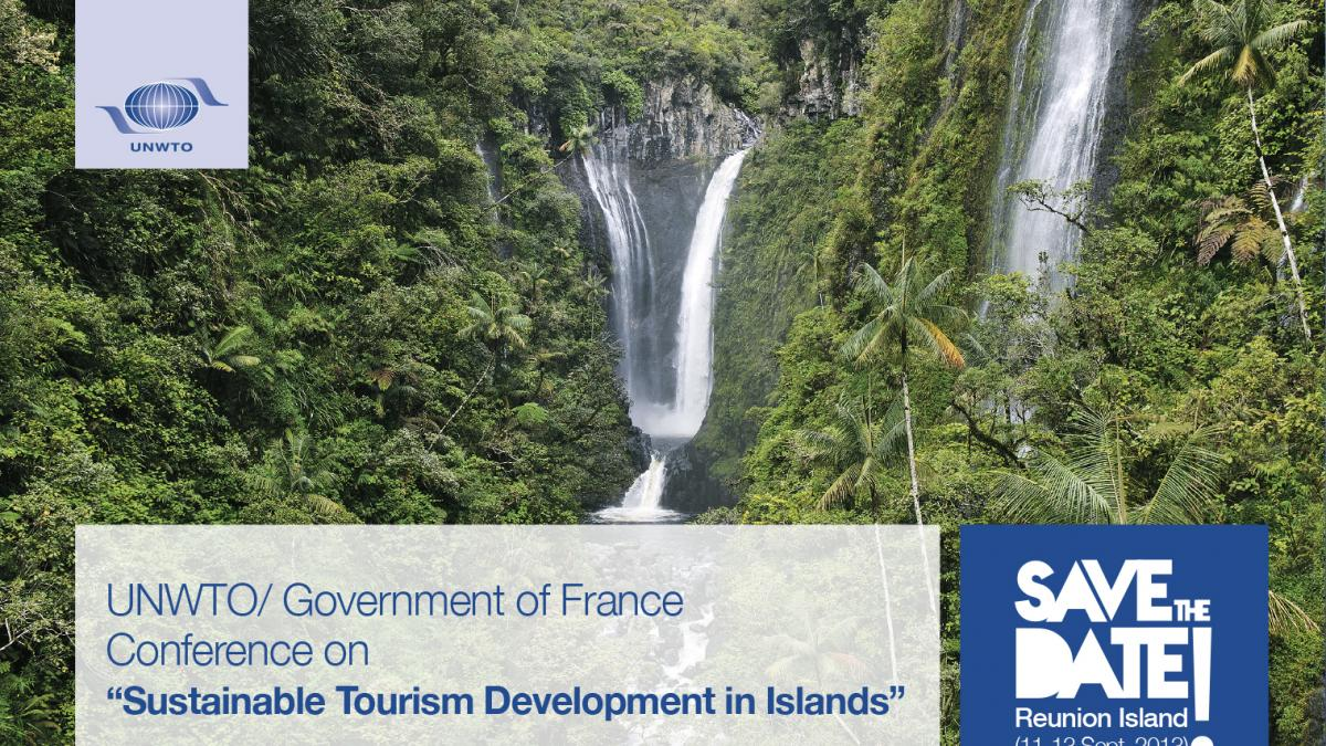 Conference on Sustainable Development of Tourism in Islands jointly Organized by the World Tourism Organization (UNWTO) and the French Government