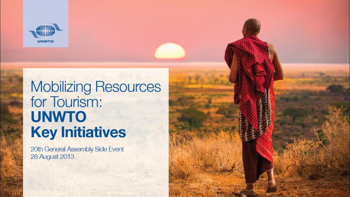Mobilizing Resources for Tourism: UNWTO Key Initiatives, 20th General Assembly