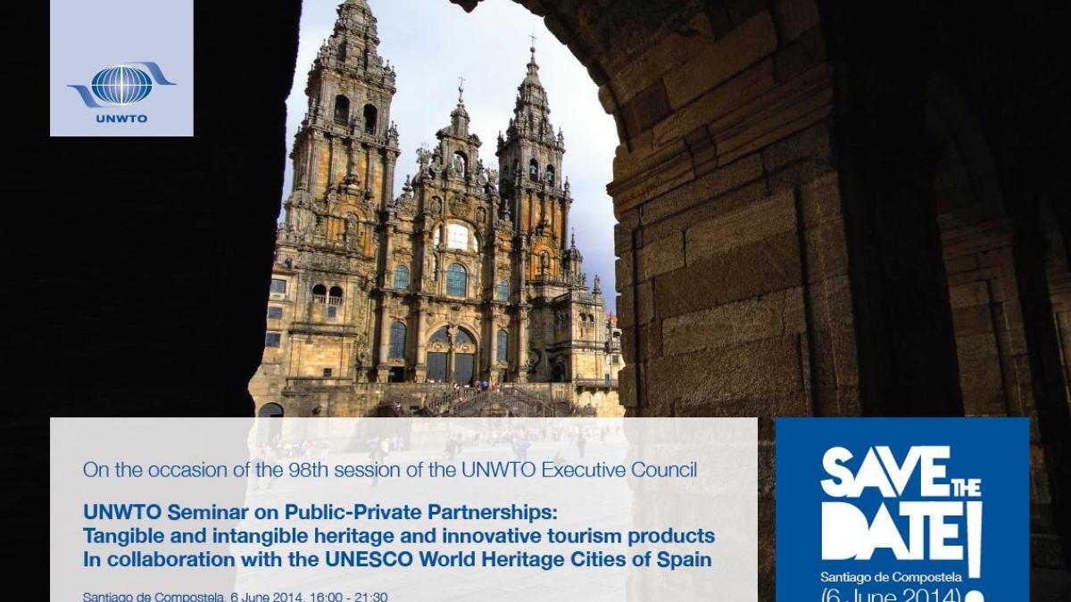 UNWTO Seminar on Public-Private Partnerships: Tangible and intangible heritage and innovative tourism products