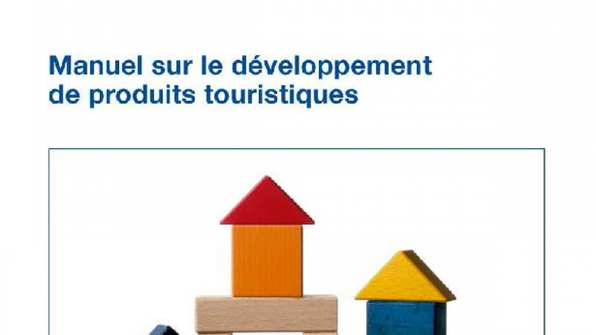 French version of The Handbook on Tourism Product Development