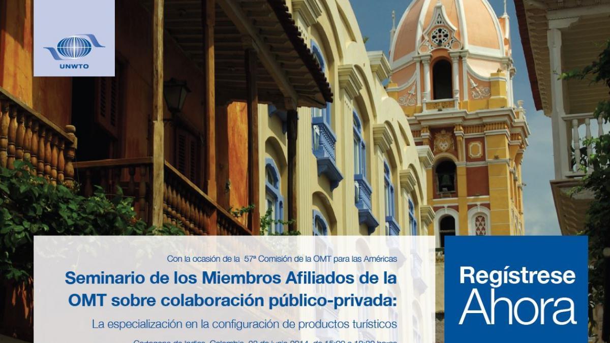 Seminario del Programa de Miembros Afiliados de la OMT sobre colaboración público-privada: La especialización en la configuración de productos turísticos