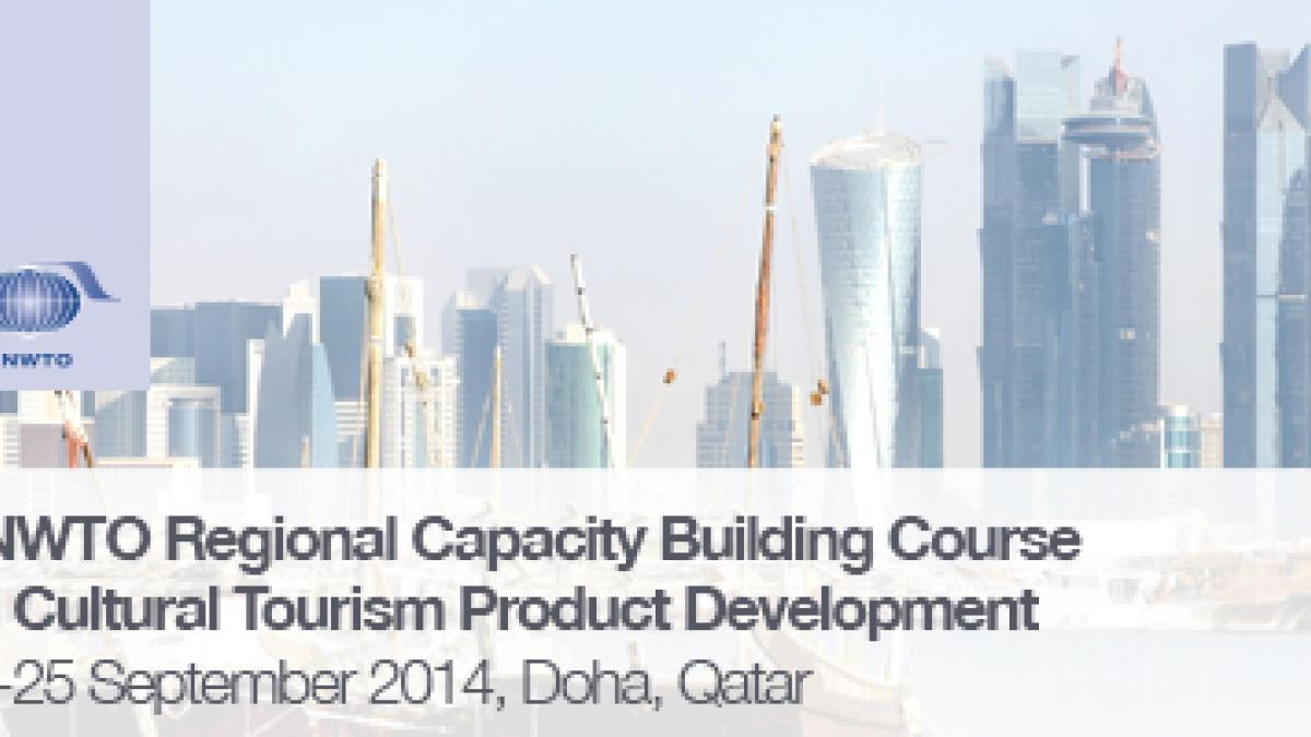 UNWTO Regional Capacity Building Course on Cultural Tourism Product Development