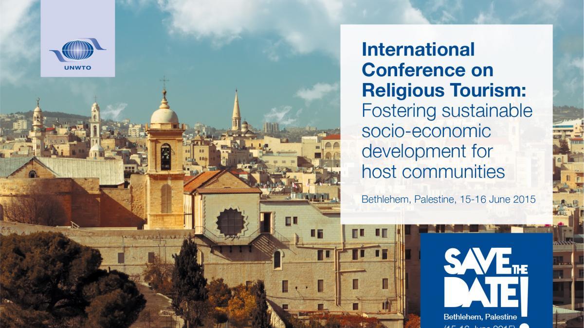 Bethlehem Declaration - International Conference on Religious Tourism: Fostering sustainable socio-economic development for host communities