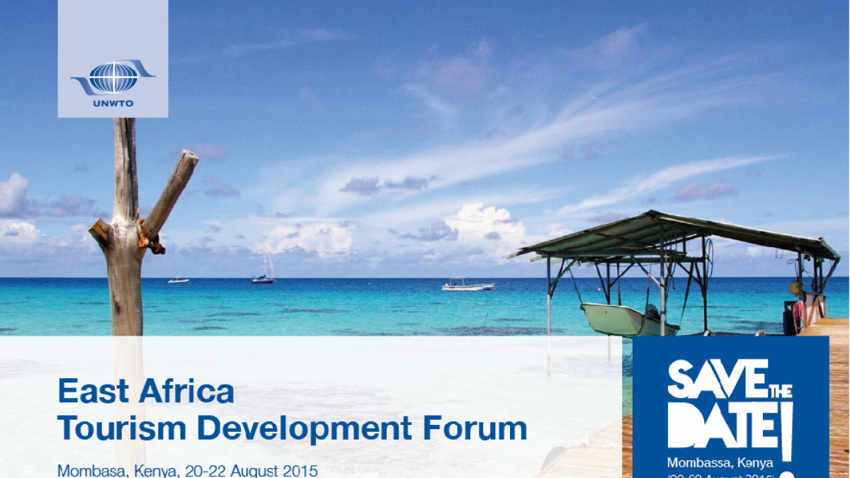 East Africa Tourism Development Forum, Mombasa, Kenya, 20-22 August 2015