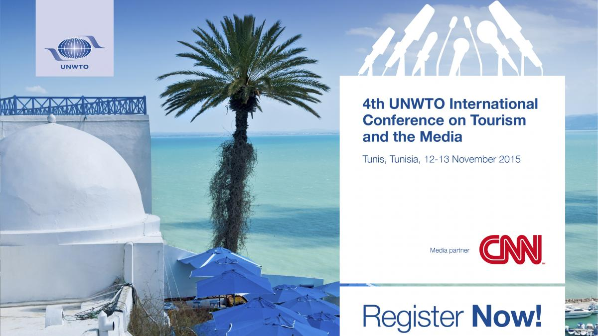 4th UNWTO International Conference on Tourism and the Media - Building new partnerships, Tunis, Tunisia, 12-13 November 2015