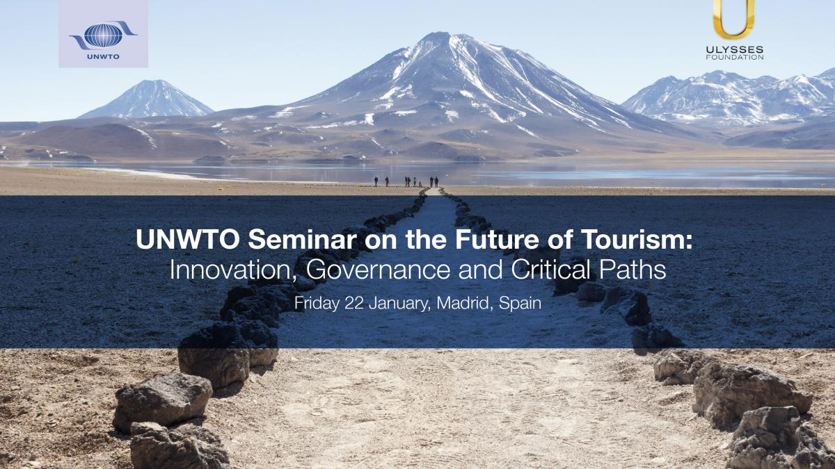 UNWTO Seminar on the Future of Tourism: Innovation, Governance and Critical Paths