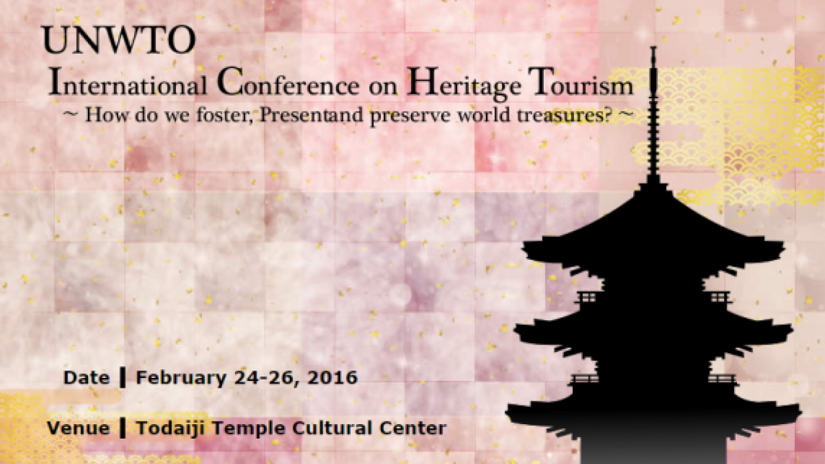 UNWTO International Conference on Heritage Tourism: How do we Foster, Present and Preserve World Treasures?