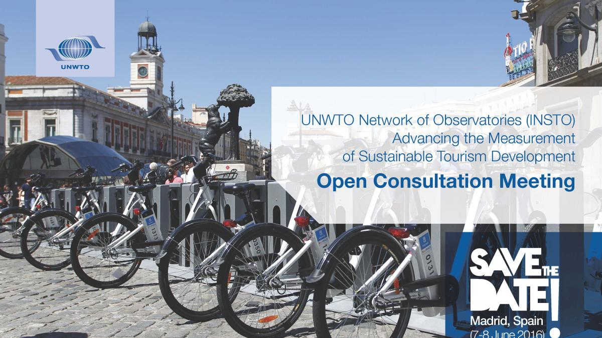 UNWTO Network of Observatories (INSTO): Advancing the Measurement of Sustainable Tourism Development, Open Consultation Meeting