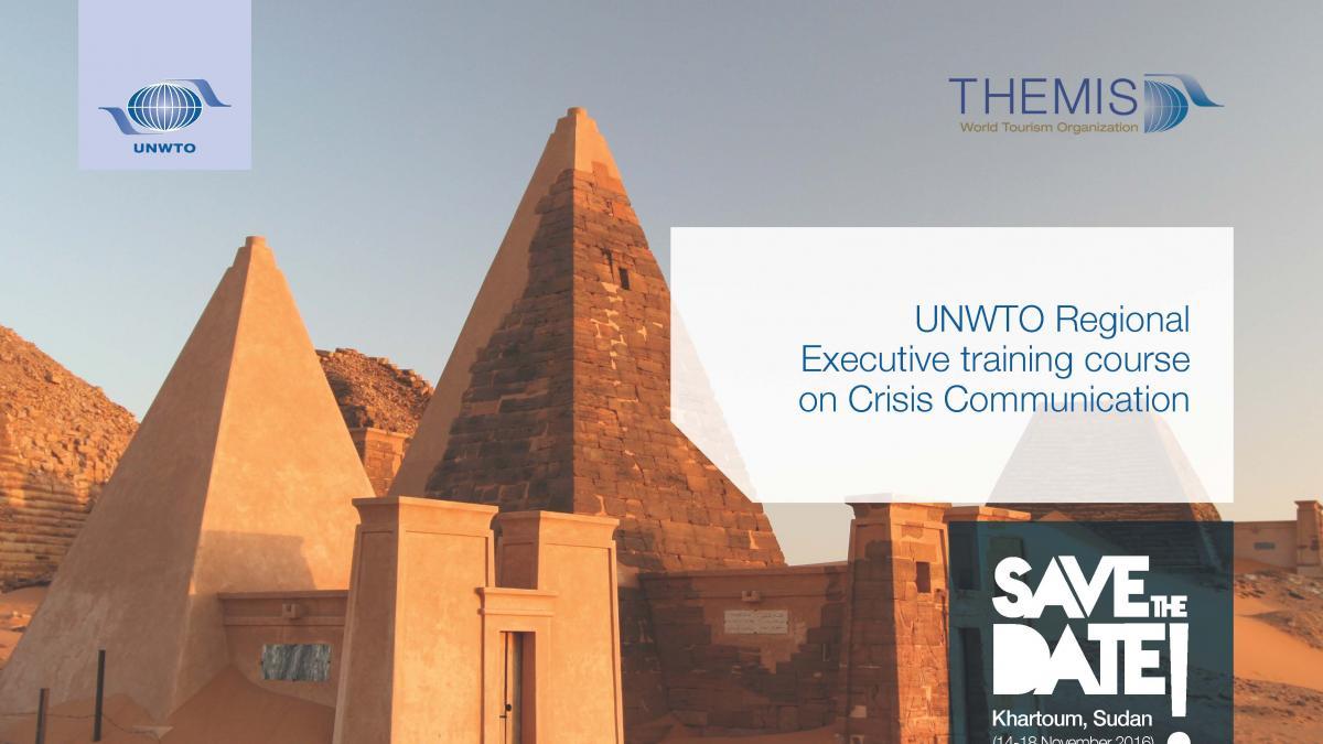 Executive Training Course on Crisis Communication in Tourism, Khartoum, Sudan, 14-18 November 2016