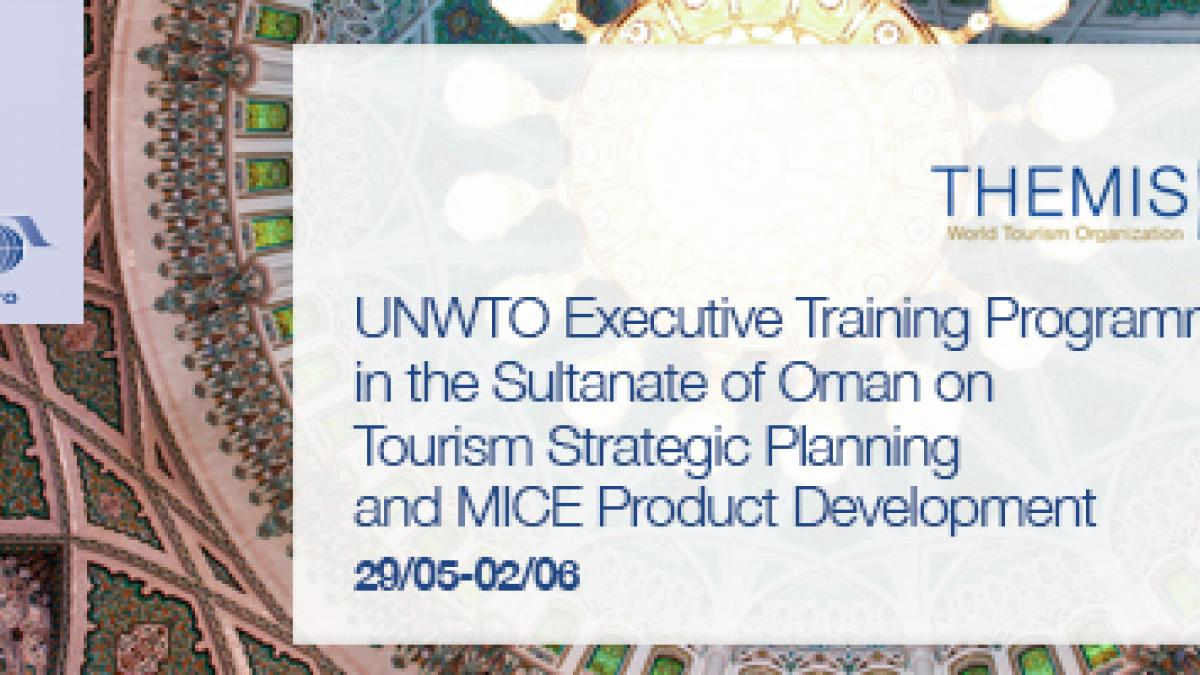 Oman is to host two UNWTO workshops on Tourism Strategic Planning and MICE Product Development