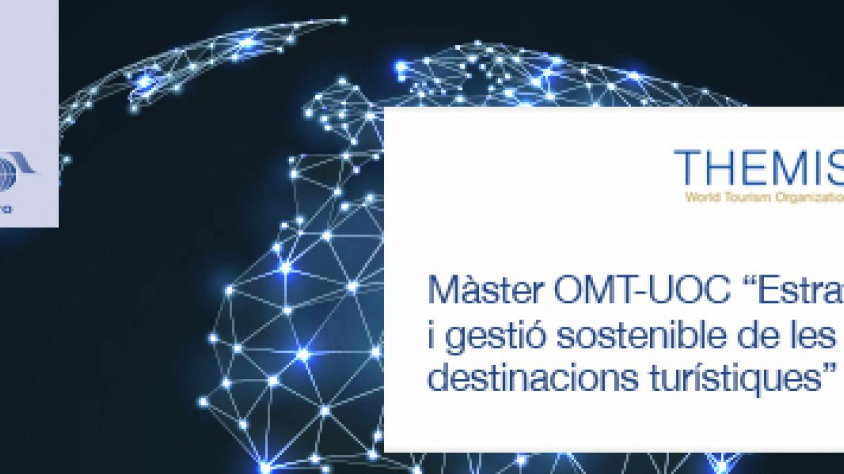 """SCHOLARSHIP for Andorra for the UNWTO-UOC Master """"Strategy and Sustainable Management of Tourism Destinations"""" in Spanish"""