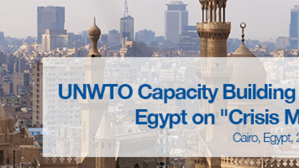 Egypt is to host a UNWTO Capacity Building Workshop on Crisis Management