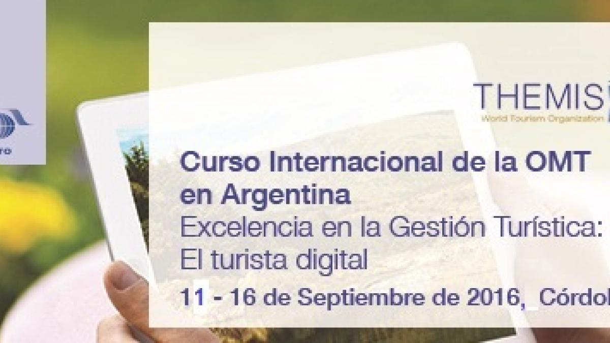 """SCHOLARSHIPS for the UNWTO Course in Argentina on """"The digital tourist"""""""