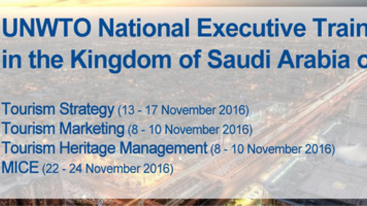 The Kingdom of Saudi Arabia is to host four UNWTO executive training courses