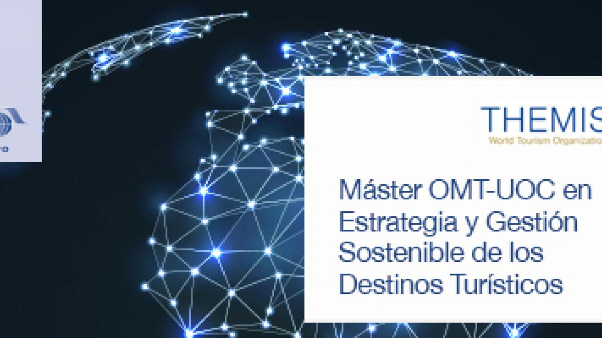 """GRANT - Master UNWTO-UOC in """"Sustainable Tourism Destination Strategy and Management"""""""