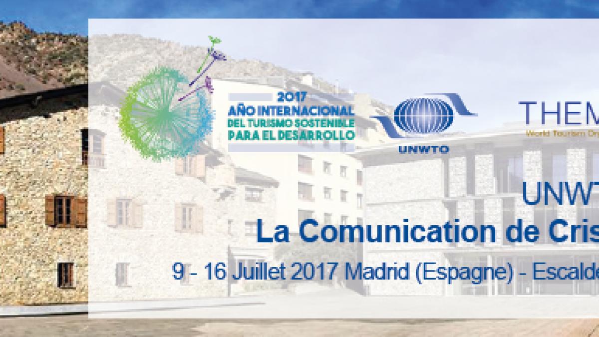 """INSCRIPTION pour UNWTO Practicum sur """"La communication de crises en tourisme"""" (Edition en Français)"""