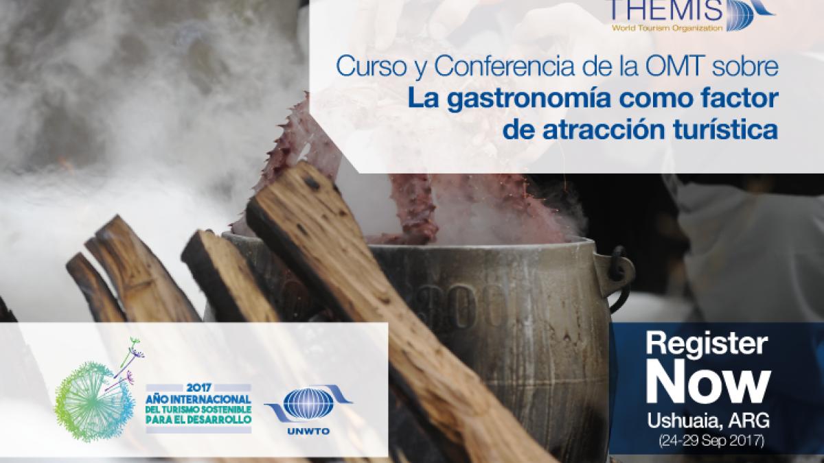 """BECAS para el Curso Internacional y Conferencia de la OMT en Argentina sobre """"La gastronomía como factor de atracción turística"""""""