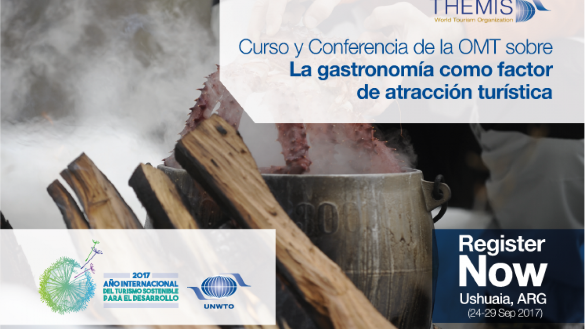 "SCHOLARSHIPS for the UNWTO International Course & Conference in Argentina on ""Gastronomy: a key factor for destination attractiveness"""