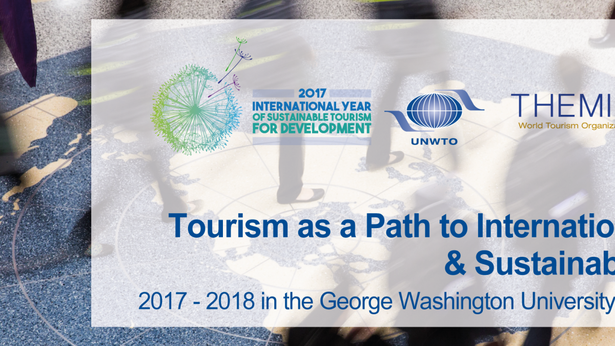 """UNWTO/GWU University ONLINE Course on """"Tourism as a Path to International Cooperation & Sustainable Development"""""""