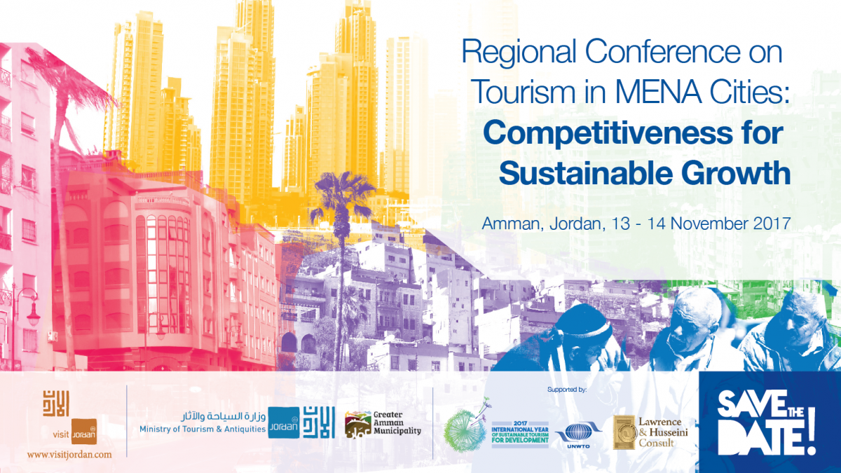 Regional Conference on Tourism in MENA Cities: Competitiveness for Sustainable Growth